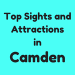 Top Sights and Attractions in Camden