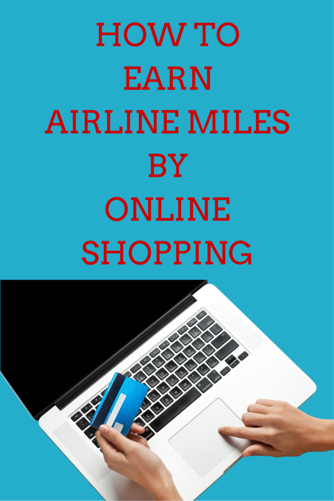 How to Earn Airline Miles for Online Shopping