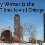 Why Winter is the BEST Time to Visit Chicago