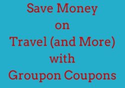 Save Money on Travel and More with Groupon Coupons