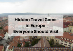 Hidden Travel Gems in Europe Everyone Should Visit