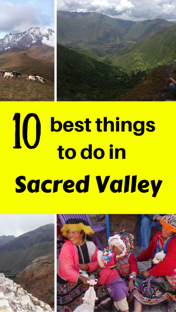 10 Best Things to Do in Sacred Valley, Peru