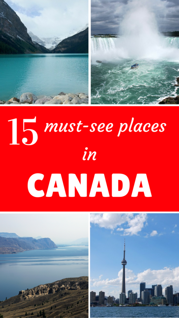 15 must see places in canada for Canadian cities to visit