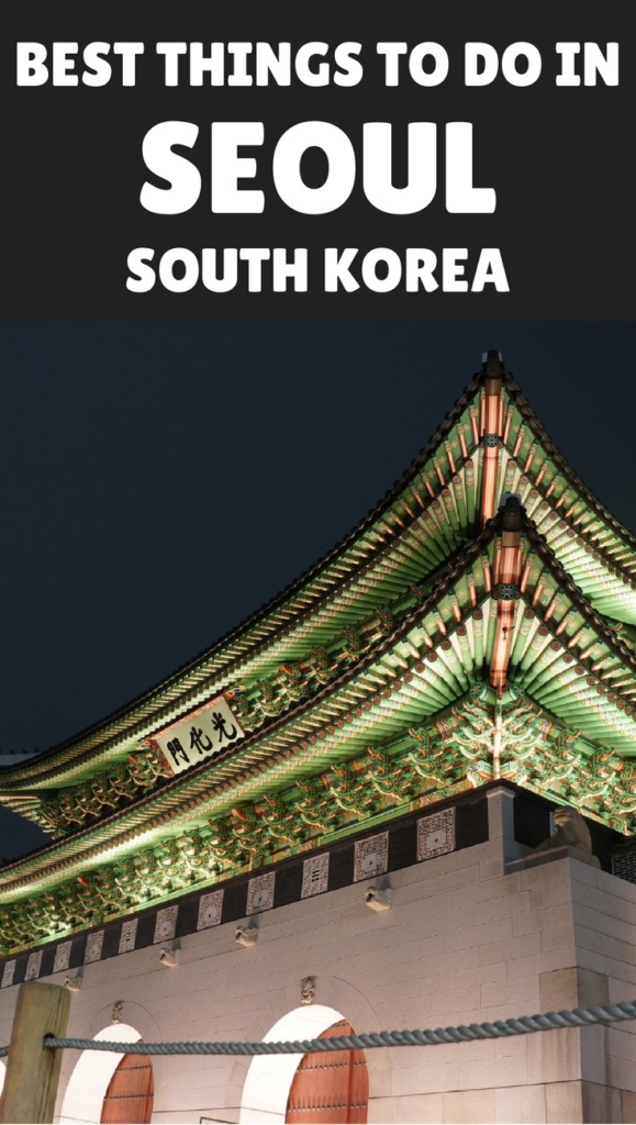 10 Best Things To Do in Seoul South Korea