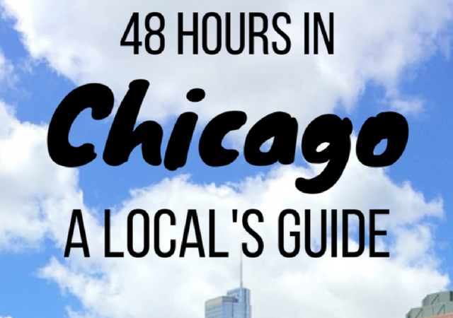 Best 48 hours in Chicago Itinerary and Guide