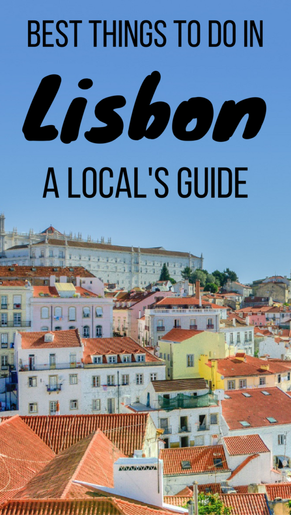 10 best things to do in Lisbon, Portugal (by a local)