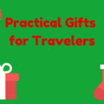 Most Practical and Useful Travel Gifts That Every Traveler Needs
