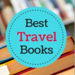 45 of the Best Travel Books That Inspire Wanderlust