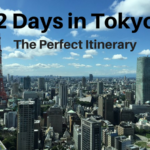 2 Days in Tokyo: The Perfect Itinerary