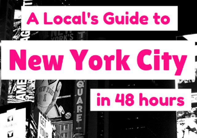 Weekend In New York City The Perfect Itinerary for 48 Hours in NYC