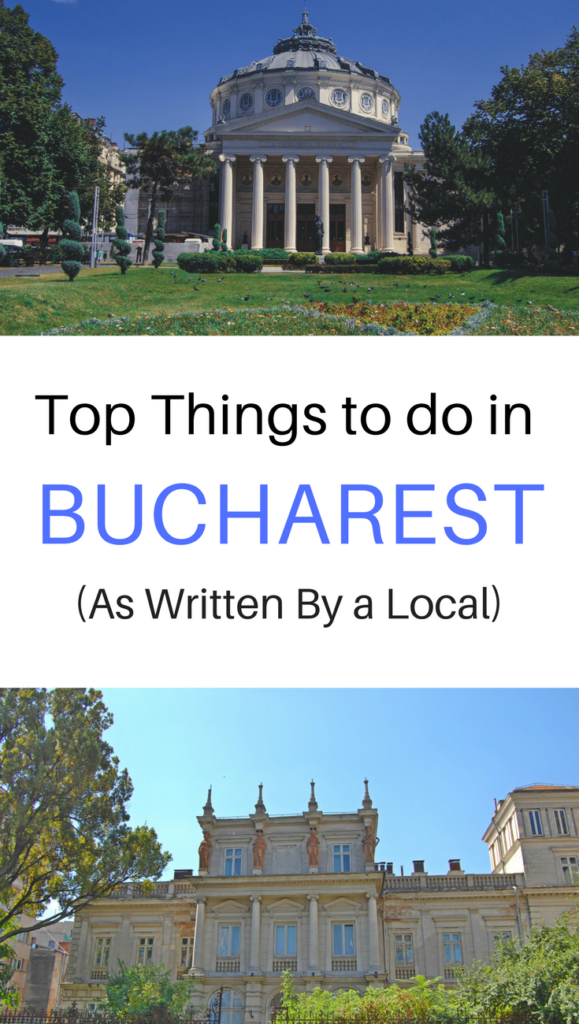 Top Things to Do in Bucharest, Romania (as written by a local!)