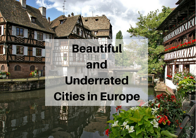 Most Underrated Cities in Europe You Need to Visit