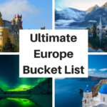 The Ultimate Europe Bucket List: 100+ AMAZING Things to Do in Europe