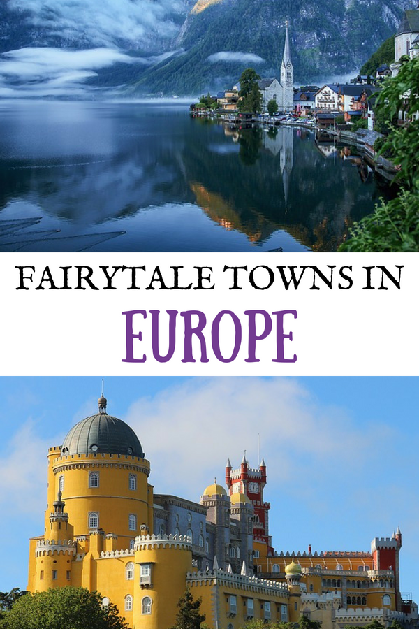 Most Beautiful Fairytale Towns in Europe You Need to See