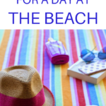 What to Pack for a Day at the Beach: Beach Packing List