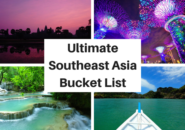 Best Places to Visit in Southeast Asia Travel Bucket List