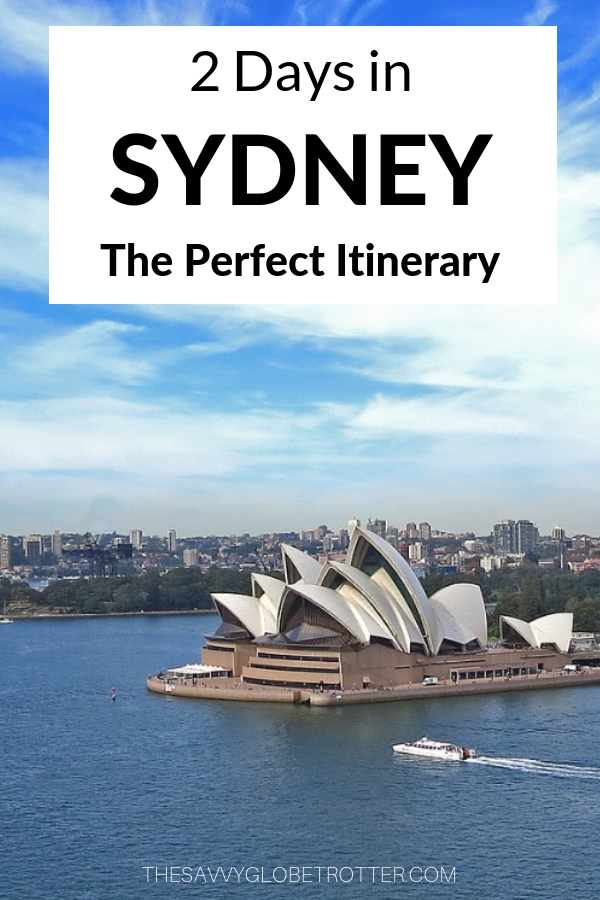 2 Days in Sydney Itinerary Travel Guide
