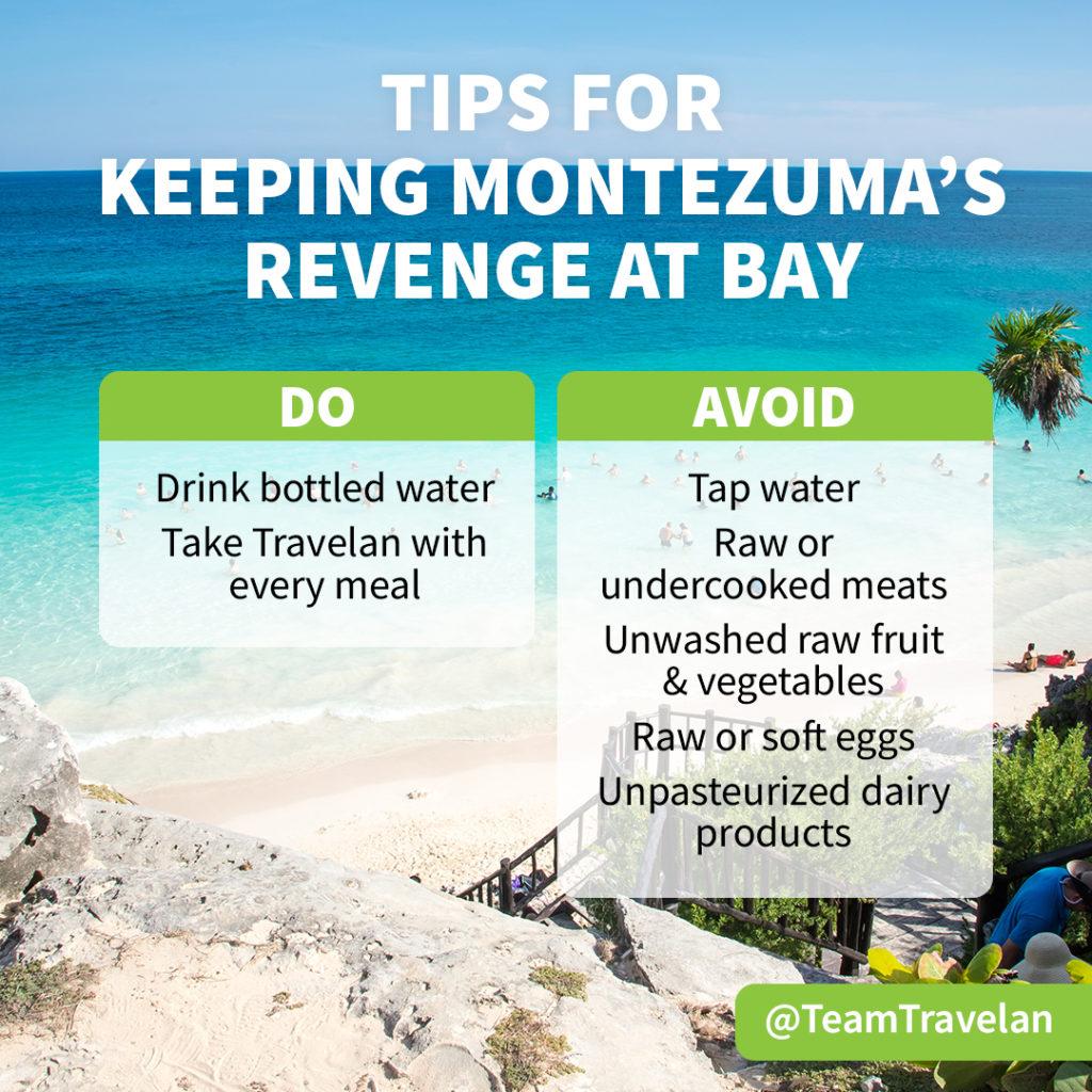 Travelan tips for Montezumas Revenge