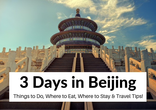 3 days in Beijing itinerary and travel blog