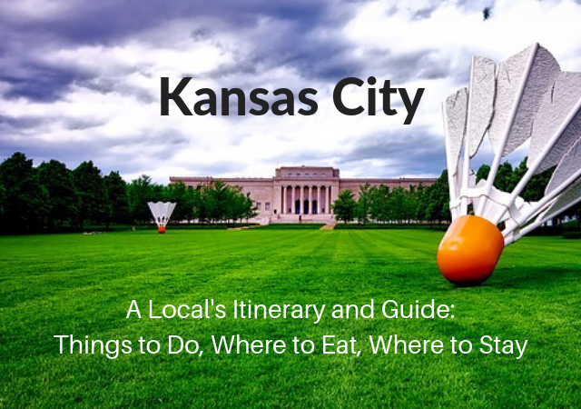 36 hours in Kansas City Itinerary