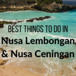 Things to Do in Nusa Lembongan & Nusa Ceningan