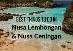 Best Things to do in Nusa Lembongan & Nusa Ceningan