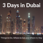 3 Days in Dubai: The Perfect Itinerary (From a Local!)
