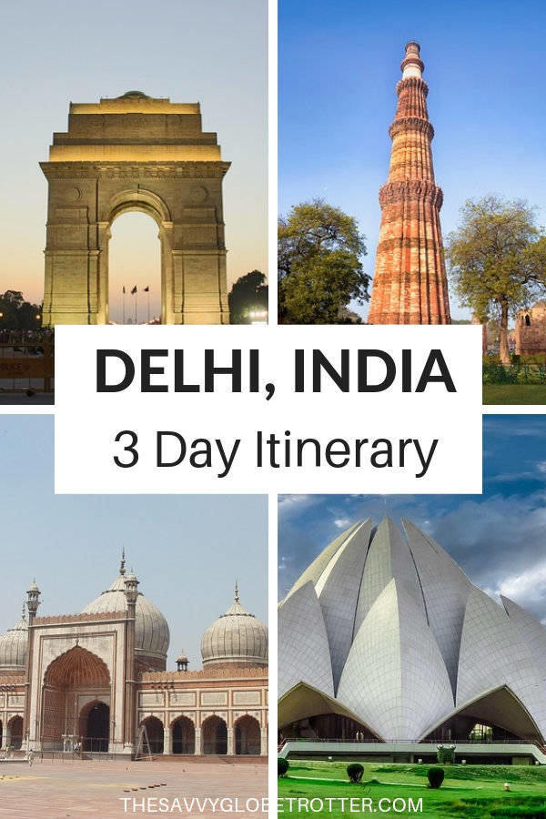 Delhi Itinerary 2 or 3 Days