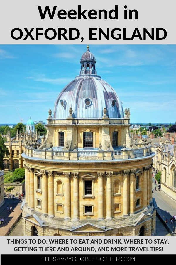 Weekend in Oxford 2 day Itinerary and guide