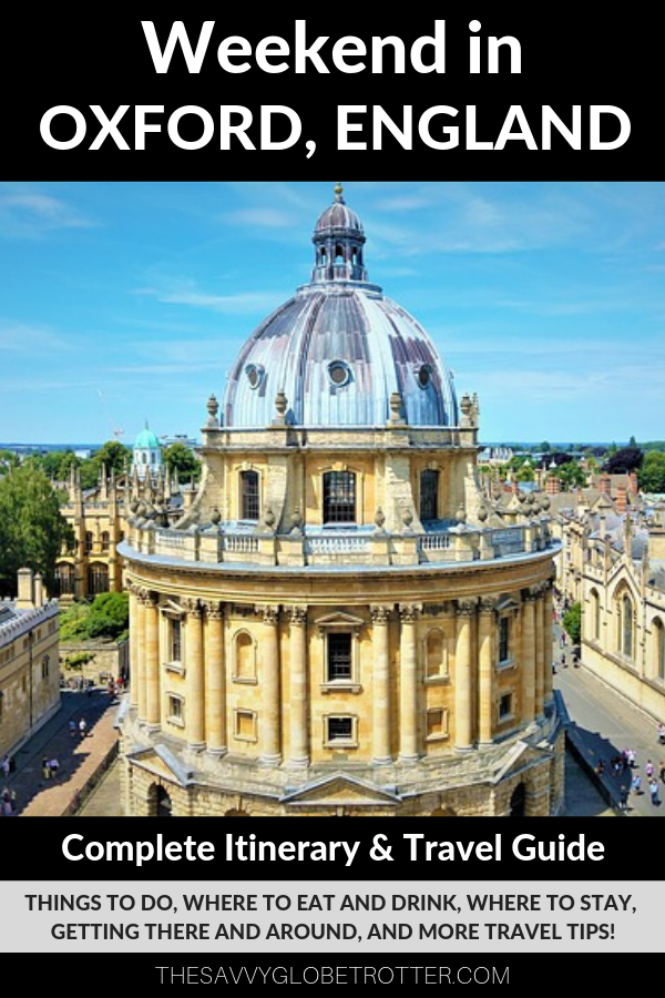Weekend in Oxford 2 day Itinerary