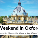 Weekend in Oxford: A Perfect 2 Day Itinerary