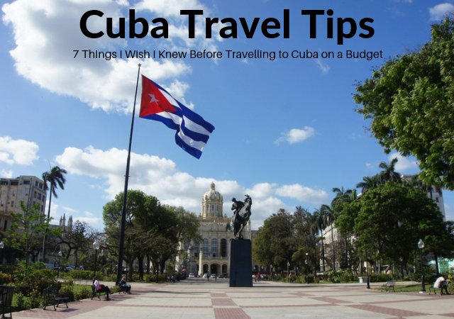 7 Things I Wish I Knew Before Travelling to Cuba on a Budget | The Savvy Globetrotter