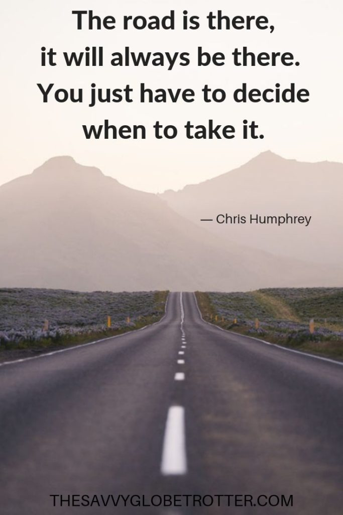 Road Trip Quotes 125 Best Quotes To Inspire You To Hit The Road