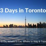 3 Days in Toronto: The Perfect Itinerary for First Time Visitors