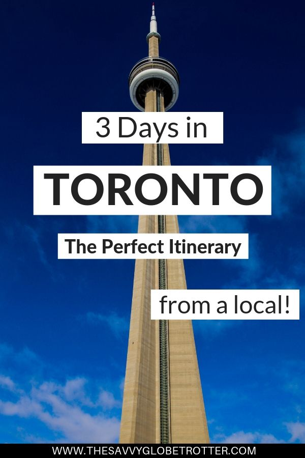 3 Days in Toronto itinerary travel blog