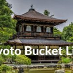 The Ultimate Kyoto Bucket List