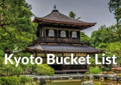 Kyoto Bucket List and Day Trips