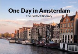 48 Hours in Amsterdam in One Day Itinerary