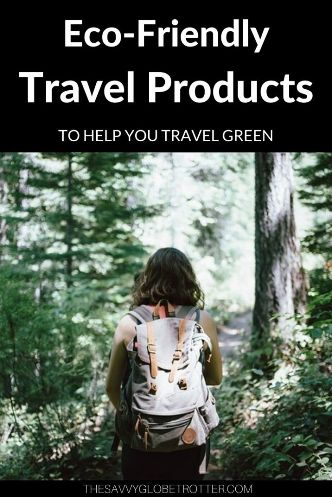 Best Eco Friendly Travel Products Accessories and Toiletries