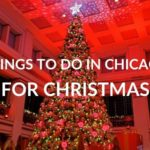 The BEST Festive Things to do in Chicago at Christmas