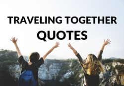 Traveling Together Quotes
