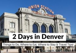2 Days in Denver Itinerary travel blog