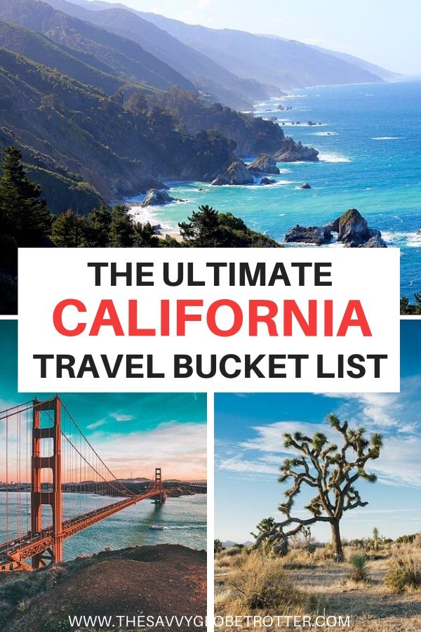 Best Places to Visit in California Travel Bucket List