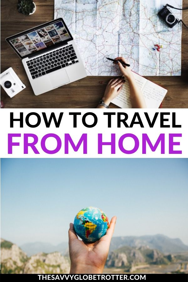 Armchair Travel How to Travel From Home on a Staycation