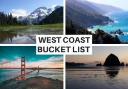 Bucket List Places to Visit on the West Coast USA