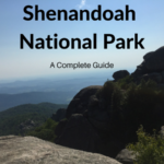 Complete Guide to Shenandoah National Park